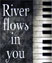 River Flows in You Piano Tutorial Yiruma